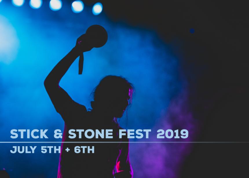 Stick & Stone Fest 2019